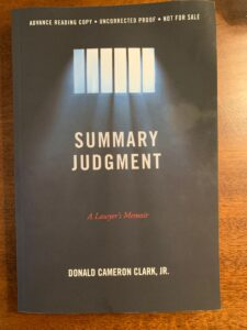 """Book entitled """"Summary Judgement"""" by Donald Cameron Clark, Jr."""